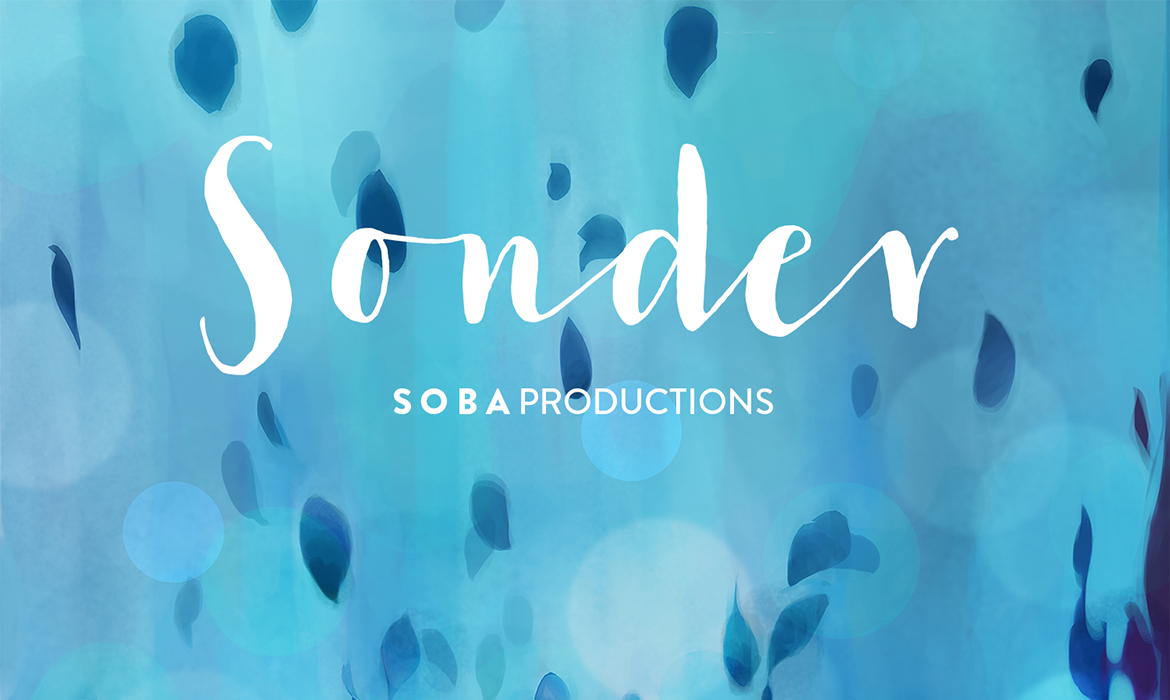 Sonder by Soba Productions
