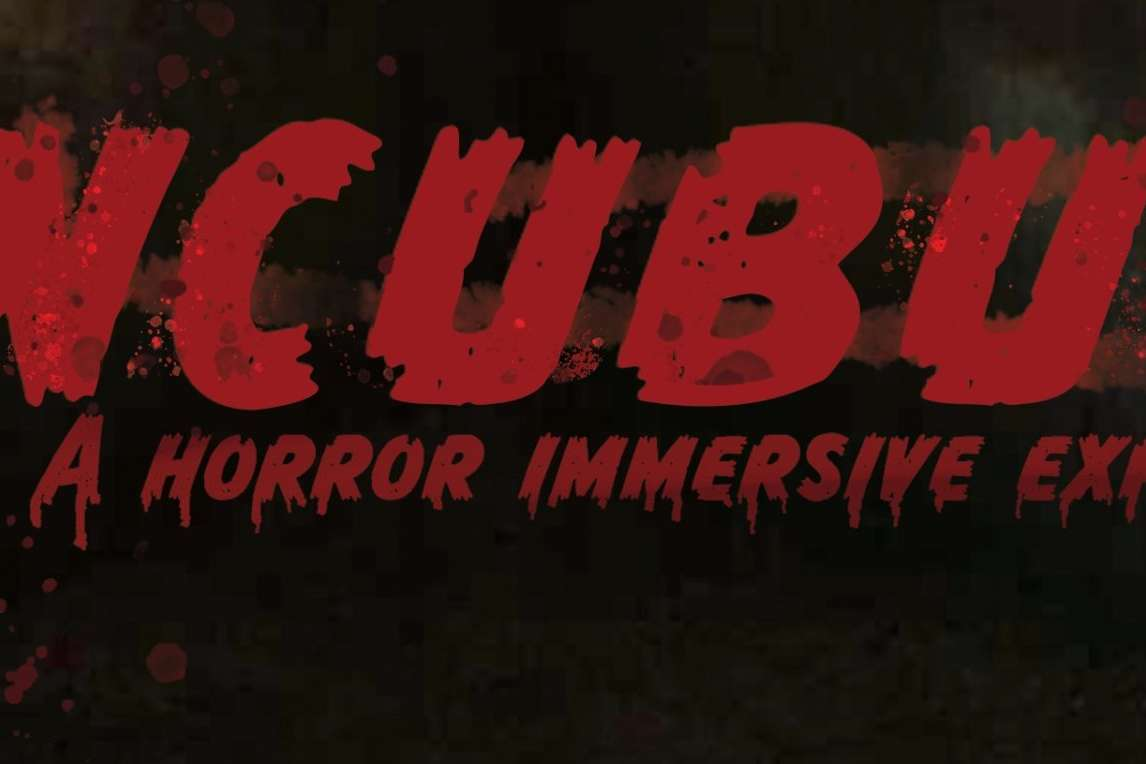 Incubus: A Horror Immersive Experience