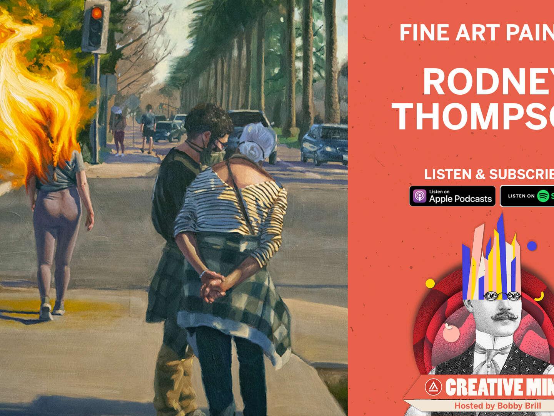 Creative Mind Podcast - Rodney Thompson