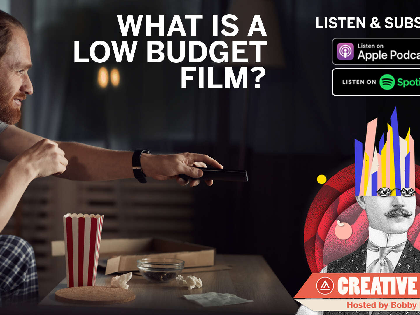 Creative Mind - What is a Low Budget Film?